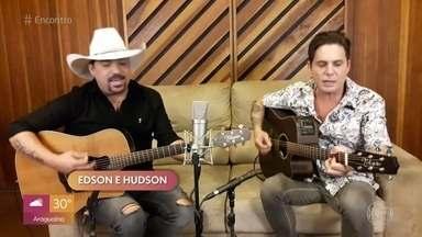 Edson e Hudson cantam 'Dez Corações' - Confira