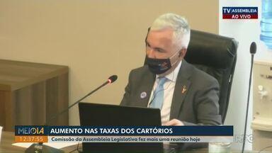 Comissão da Alep volta a discutir aumento nas taxas dos cartórios do Paraná - Presidente da Anoreg diz que cartorários, especialmente os menores, precisam do reajuste.