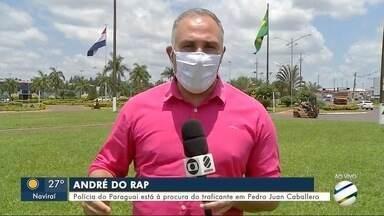 Polícia do Paraguai está à procura do traficante em Pedro Juan Caballero - MS1