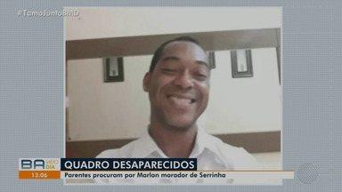 Família procura por homem que desapareceu no município de Serrinha, na Bahia - Marlon Oliveira Brito, 30 anos, está desaparecido desde o mês de outubro.