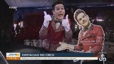 Em Manaus, circo é opção de lazer para o fim de semana em família - Muitas brincadeiras e muita diversão em família.
