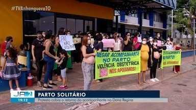 Gestantes fazem protesto pedindo volta dos acompanhantes durante o parto - Gestantes fazem protesto pedindo volta dos acompanhantes durante o parto