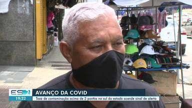 Taxa de contaminação pela Covid-19 cresce no Sul do ES - Confira na reportagem.