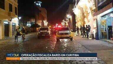 Operação fiscaliza bares em Curitiba - Operação da PM e Guarda Municipal fechou vários estabelecimentos na capital.