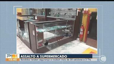 Bandidos rendem segurança e assaltam supermercado - Bandidos rendem segurança e assaltam supermercado