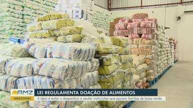 Lei autoriza doação de alimentos que não foram vendidos e em boas condições - A ideia é evitar o desperdício e ajudar instituições que apoiam famílias de baixa renda.