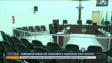 """Vereador Dadá de Cianorte e assessor são soltos - Eles são investigados por suspeita do esquema de """"rachadinha""""."""