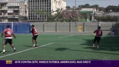 7on7 cresce em adeptos e ganha torneio em Belém - Modalidade derivada do futebol americano é mais simples e democrática.