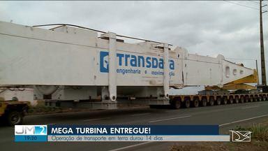 Operação de transporte de mega turbina termina no Maranhão - Turbina percorreu mais de 300 km pelas rodovias maranhenses até chegar em Santo Antônio dos Lopes.