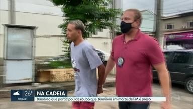 Polícia prende mais um envolvido em morte de PM em Mesquita - Até agora já são quatro presos por assalto que terminou com o assassinato de Cabo Derinalto Cardoso.