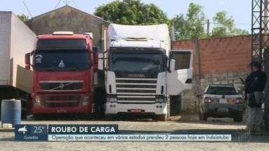 Dois são presos em operação contra roubo de carga em Indaiatuba - Operação acontece em vários estados.