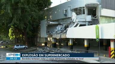 Explosão em supermercado de João Pessoa provoca grandes estragos - Alvo eram os caixas eletrônicos do local.
