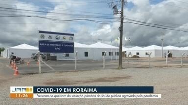 Pacientes são internados em corredores e em meio à sujeira no maior hospital público de RR - Pacientes se queixam da situação precária da saúde pública agravada pela pandemia de coronavírus