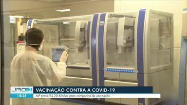 MP prevê R$ 20 bi para campanha de vacinação - Vacinação contra a Covid-19.