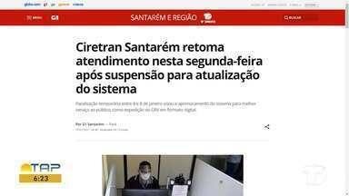 Retorno dos atendimentos no Ciretran é destaque no G1 Santarém - Confira a informação completa no portal.