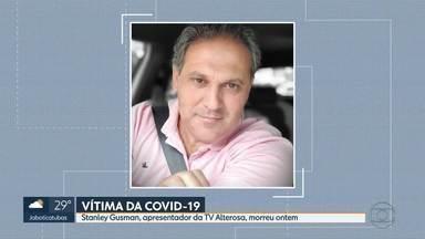 Apresentador da TV Alterosa morre de complicações da Covid-19 - Stanley Gusman foi diagnosticado com a doença antes da virada do ano, mas o estado de saúde se agravou e ele precisou ser internado na UTI.