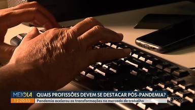 Profissões ligadas a áreas de tecnologia, finanças e saúde estarão em alta na pós-pandemia - Isolamento social acelerou a transformação digital no mercado de trabalho.