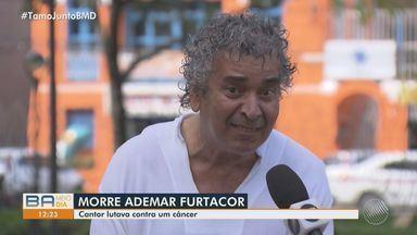 Luto: Morre o cantor baiano Ademar Andrade, líder da banda Furtacor - Ele lutava contra um câncer há uma década.