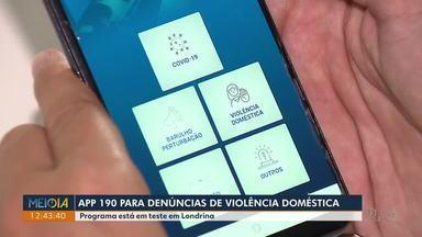 Programa piloto utiliza APP 190 para denúncias de violência doméstica em Londrina - O projeto está em teste na cidade e pode ser ampliado para todo o estado. A intenção é ampliar o acesso às vítimas e utlizar o aplicativo como um Botão do Pânico virtual.