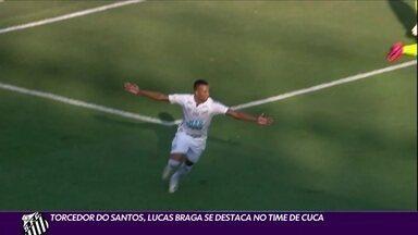 Torcedor do Santos, Lucas Braga se destaca no time de Cuca - Torcedor do Santos, Lucas Braga se destaca no time de Cuca