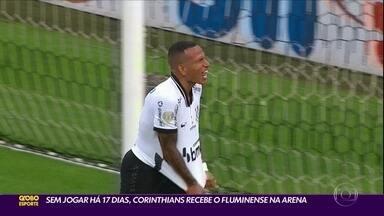 Sem jogar há 17 dias, Corinthians recebe o Fluminense na Arena - Sem jogar há 17 dias, Corinthians recebe o Fluminense na Arena