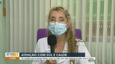 Médico orienta cuidados com a pele durante o verão, no ES - Assista.