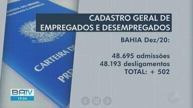 Dados do Caged apontam que a Bahia criou 500 novos postos de trabalho em dezembro - Os dados foram divulgados na noite de quinta-feira (28). O estado teve mais de 48 mil postos de trabalho fechados.