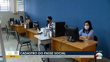 Cadastramento do passe social é prorrogado - Seduc registra poucos agendamentos.