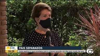 Juíza explica como fica a guarda quando os pais moram em cidades diferentes - Ana Florinda participa ao vivo do Bom Dia Alagoas.