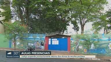 Justiça suspende retornos das aulas presenciais no Estado de São Paulo - Determinação abrange escolas estaduais, municipais e particulares.