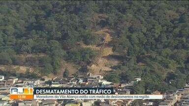 Moradores da Vila Aliança denunciam que traficantes estão desmatando morro para construir - Eles estão com medo porque a região é uma área com risco de deslizamentos.