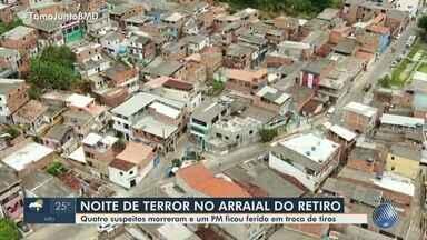 Major da PM comenta reforço da segurança no Arraial do Retiro, após quatro mortes - Os crimes ocorreram na noite de quinta-feira (28) e assustaram moradores.