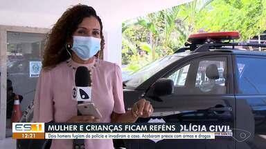 Suspeitos invadem casa e fazem mulher e crianças reféns em Vitória - Assista.