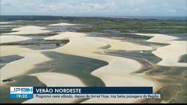 Verão Nordeste vai ser exibido neste sábado (30) em toda a região - Programa foi produzido pelas afiliadas nordestinas da Globo.
