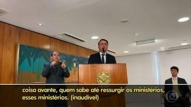 Bolsonaro diz que vai recriar três ministérios - E condicionou isso às eleições no Congresso