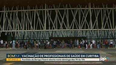 Pavilhão do Barigui vai vacinar profissionais de saúde neste domingo em Curitiba - No domingo, o horário de funcionamento é das 9h às 15h.
