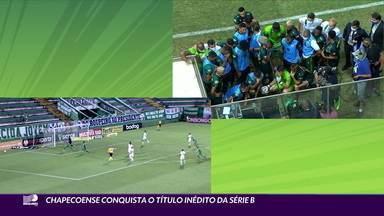 Chapecoense conquista o Brasileiro Série B - Chapecoense conquista o Brasileiro Série B