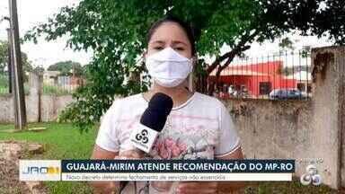 Guajará-Mirim atende a recomendação do MP-RO - Novo decreto determina fechamento de serviços não essenciais.