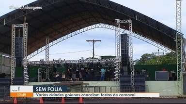 Principais cidades turísticas de Goiás cancelam festas de carnaval - Sete cidades optaram por cancelar os eventos.