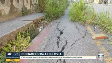 Rachaduras e asfalto cedendo colocam em risco quem anda por ciclovia de Mauá, na Região Metropolitana de SP - Ciclovia fica na região do Jardim Zaíra, em Mauá, que tem histórico de desassistência, segundo os moradores.