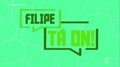 'Filipe Tá On': fofoca - Confira!!