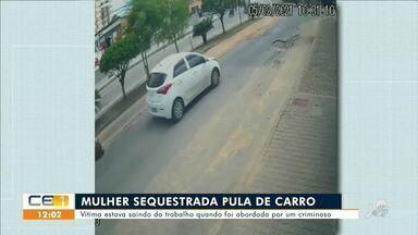 Mulher sequestrada pula do carro em movimento em avenida da Capital - Saiba mais em: g1.com.br/ce