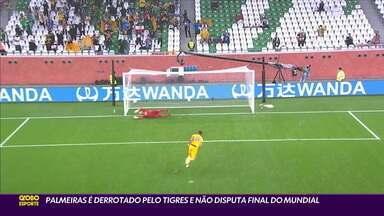 Palmeiras é derrotado pelo Tigres e não disputa final do Mundial de Clubes - Palmeiras é derrotado pelo Tigres e não disputa final do Mundial de Clubes