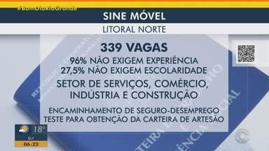 Sine Móvel oferece mais de 300 vagas de emprego no Litoral Norte do RS - Unidade deve estar em Xangri-lá, Quintão e Balneário Pinhal. Maior parte das oportunidades não exige experiência e são do setor de serviços e comércio.