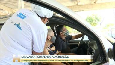 Salvador vai suspender vacinação por falta de doses - Prefeitura vai suspender aplicação de primeira dose a partir do fim-de-semana e garante haverá segunda dose para quem tomou a primeira