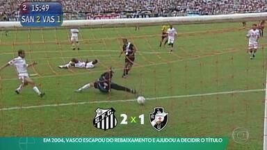 Em 2004, Vasco escapou do rebaixamento e ajudou a decidir o título - Em 2004, Vasco escapou do rebaixamento e ajudou a decidir o título