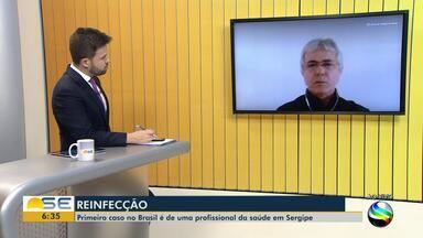 1º caso de reinfecção pela Covid-19 no Brasil ocorreu em julho em SE, diz estudo da UFS - 1º caso de reinfecção pela Covid-19 no Brasil ocorreu em julho em SE, diz da UFS.