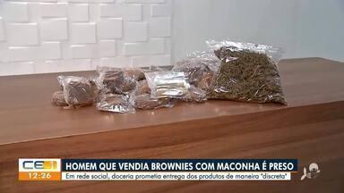 Homem é preso ao vender brownie com maconha - Saiba mais em g1.com.br/ce