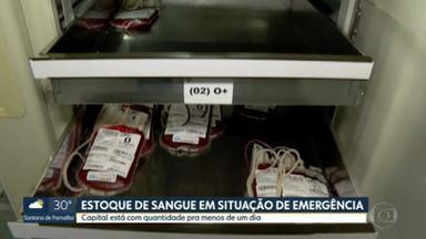 Estoque de sangue em situação de emergência na capital - Capital está com quantidade pra menos de um dia