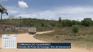 Moradores reclamam de falta de pavimentação na estrada para a Praia do Sossego - Local vem sendo visitado pelo calendário do NE1 desde 2019.